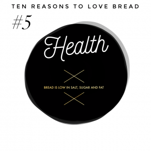 Top ten benefits of bread #5